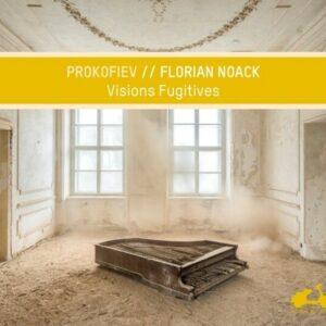 Prokofiev: Visions Fugitives - Florian Noack