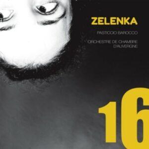 Zelenka: Sonatas, Simphonie & Hipocondrie - Pasticcio Barocco
