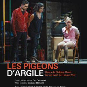 Philippe Hurel : Les Pigeons d'Argile. Capitole de Toulouse, Ceccherini.