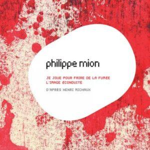 Philippe Mion : Oratorios électroacoustiques. Bougeard, Lamarche, de Charrette.