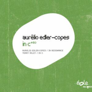 Aurélio Edler-Copes : In C+50. Terry Riley : In C.