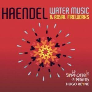 Haendel: Water Music And Royal Fireworks - La Simphonie Du Marais
