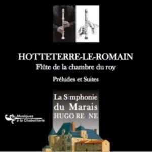Jacques Hotteterre: Preludes & Suites - Hugo Reyne