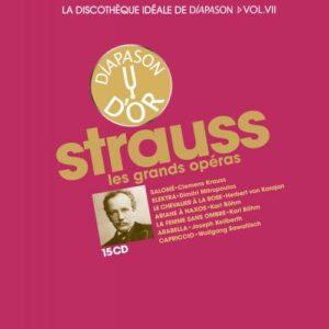 vol. 7 / Strauss  La discothèque idéale de Diapason: Les grands opéras.
