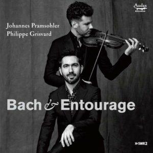 Bach & Entourage - Johannes Pramsohler