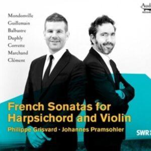 French Sonatas for Harpsichord and Violin - Johannes Pramsohler