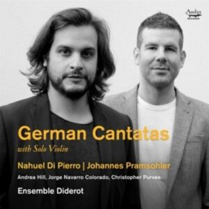 German Cantates With Solo Violin - Johannes Pramsohler