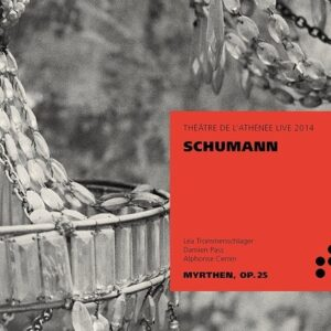 Schumann: Myrthen - Léa Trommenschlager