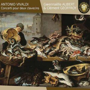 Antonio Vivaldi: Concerti Pour Deux Clavecins - Gwennaëlle Alibert & Clément Geoffroy