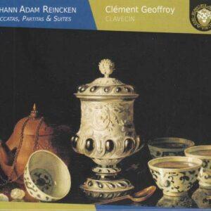 Johann Adam Reincken: Toccatas, Partitas & Suites - Clément Geoffroy