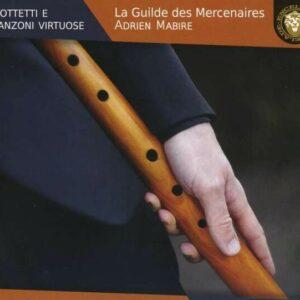 Mottetti e Canzoni Virtuose - La Guilde Mercenaires