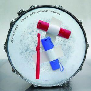 Drum Machines - Erikm & Les Percussions De Strasbourg
