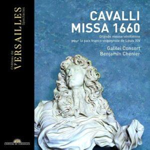 Francesco Cavalli: Missa 1660 - Galilei Consort
