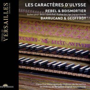 Boismortier/ Rebel: Les Caractères D'Ulysse - Clement Geoffroy