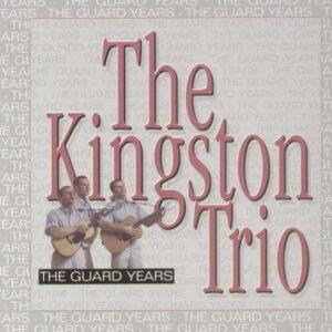Guard Years - Kingston Trio