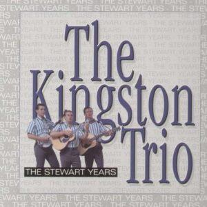 Stewart Years - Kingston Trio