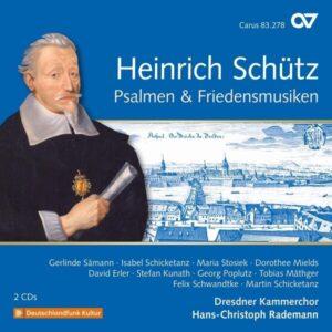 Heinrich Schutz: Psalmen & Friedensmusiken Vol.20 - Hans-Christoph Rademann