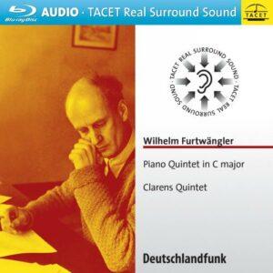 Wilhelm Furtwängler : Quintette pour piano. Quintette Clarens.