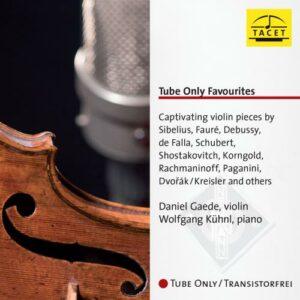 Tube Only Favourites. Pièces choisies pour violon. Gaede, Kühnl.