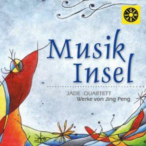 Jing Peng : Musik Insel, portrait du compositeur. Hsu, Jade Quartet.