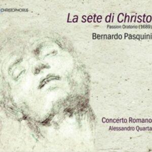 Bernardo Pasquini: La Sete Di Christo