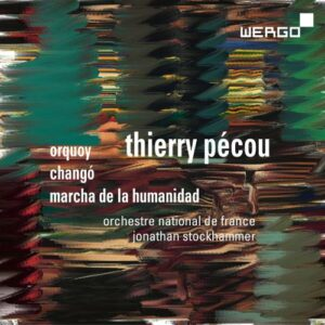 Thierry Pécou : Œuvres orchestrales. Stockhammer.