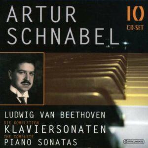 Beethoven: The Complete Piano Sonatas - Arthur Schnabel