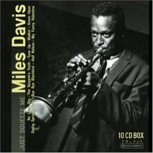Just Squeeze Me - Miles Davis