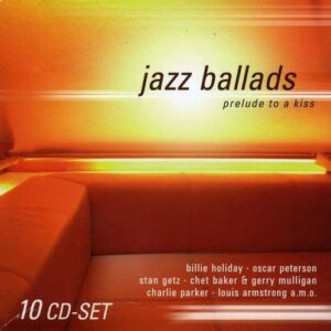 Jazz Ballads - Prelude To A Kiss