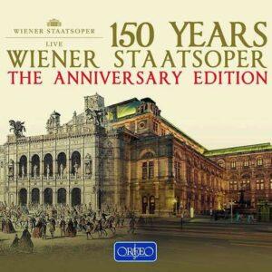 150 Years Wiener Staatsoper - The Anniversary Edition