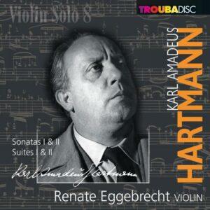 Violin Solo, vol. 8. Hartmann : Sonates et suites pour violon. Eggebrecht.