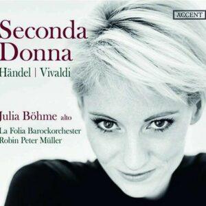 Handel / Vivaldi: Seconda Donna - Julia Böhme