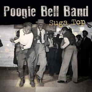 Suga Top (Vinyl) - Poogie Bell Band