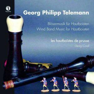 Telemann: Blasermusik Fur Hautboisten - Georg Corall Les Hautboistes De Prusses