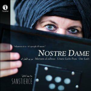 Nostre Dame, Maryam Al Adhraa - Ensemble Sanstierce