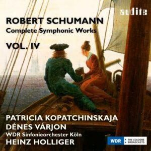 Schumann: Complete Symphonic Works,  Vol. IV