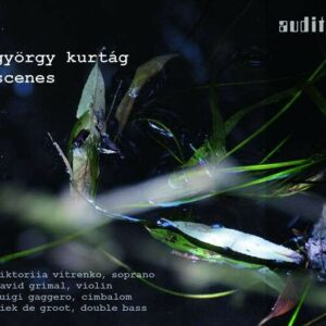 Gyorgy Kurtag: Scenes - Viktoriia Vitrenko