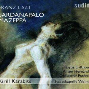 Franz Liszt: Sardanapalo, Mazeppa - Kirill Karabits