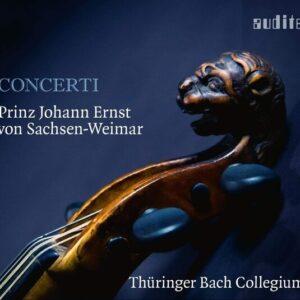 Prince Johann Ernst von Sachsen-Weimar: Concerti - Thuringer Bach Collegium