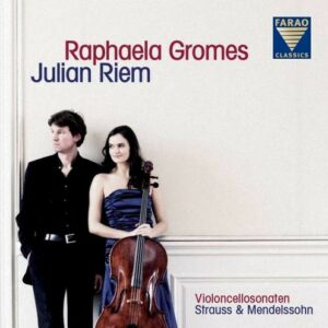 Strauss / Mendelssohn: Sonatas - Raphaela Gromes