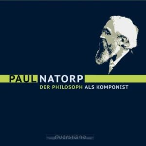 Natorp: Paul Natorp - Der Philosoph Als Komponist