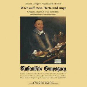 Anonymous / Crüger / Karges: Wach Auff Mein Hertz Und Singe - Musicalische Compagney
