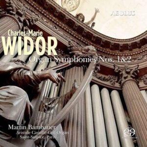 Widor: Orgelsinfonien Nr. 1 & 2 - Martin Bambauer