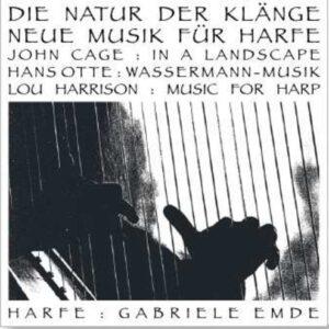 Cage, Hotte, Harrison : Die Natur der Klänge, nouvelle musique pour harpe. Emde.