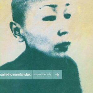 Stepmother City - Sainkho Namtchylak