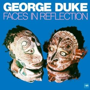 Faces In Reflection (Vinyl) - George Duke