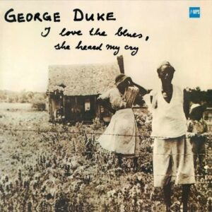 I Love The Blues (Vinyl) - George Duke