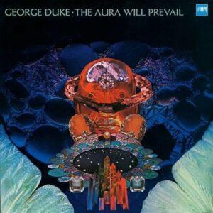 Aura Will Prevail (Vinyl) - George Duke
