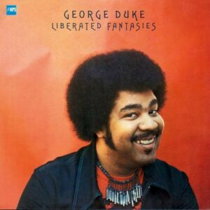 Liberated Fantasies (Vinyl) - George Duke