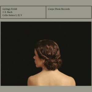 Bach: Cello Suites I, II, V - Gyongy Erodi